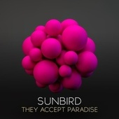 They Accept Paradise by Animal Sounds