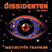 Instinctive Traveler de Dissidenten