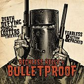 Bulletproof de Reckless Kelly