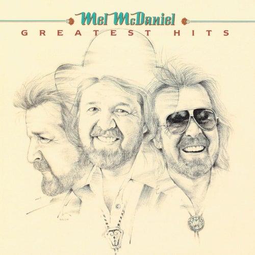 Greatest Hits by Mel McDaniel