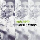 Hide Away von Ornella Vanoni