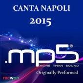 Mp5 canta Napoli (2015) by Mp5