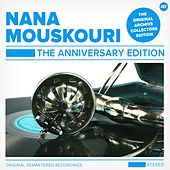The Anniversary Edition von Nana Mouskouri