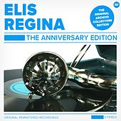 The Anniversary Edition von Elis Regina