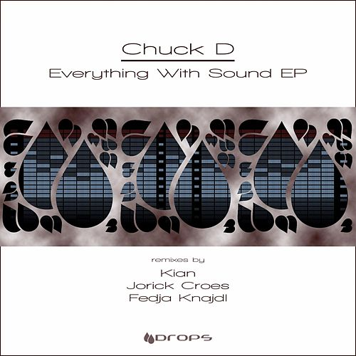 Everything With Sound by Chuck D