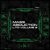 Mass Abduction LTD, Vol. 2 by Various Artists