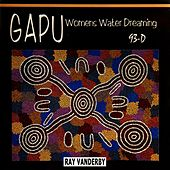 Gapu Womens Water Dreaming by Ray Vanderby