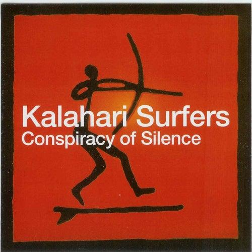 Conspiracy Of Silence by Kalahari Surfers