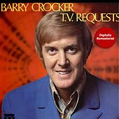 TV Requests (Remastered) by Barry Crocker
