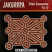 Jakurrpa Tribal Connection by Ray Vanderby