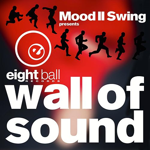 Mood II Swing pres. Wall of Sound by Mood II Swing
