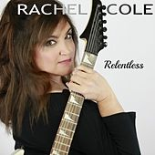 Relentless de Rachel Cole