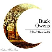 It Don't Show On Me by Buck Owens