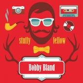 Stuffy Fellow by Bobby Blue Bland