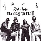 Ready To Roll di The Red Hots