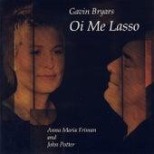 Oi Me Lasso by Gavin Bryars