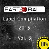Fastball Music (Vol. 3) by Various Artists
