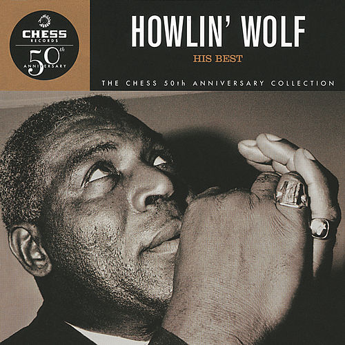 His Best by Howlin' Wolf