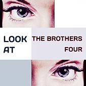 Look at by The Brothers Four