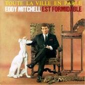Toute la ville en parle de Eddy Mitchell