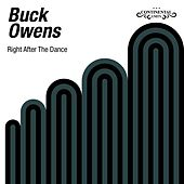 Right After the Dance by Buck Owens