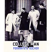 College Man by Ferrante and Teicher