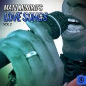 Matt Monro's Love Songs, Vol. 2 by Matt Monro