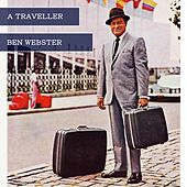 A Traveller von Ben Webster