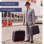 A Traveller von Hank Mobley
