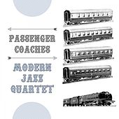 Passenger Coaches van Modern Jazz Quartet