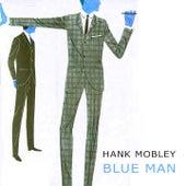 Blue Man von Hank Mobley