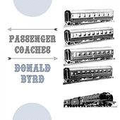 Passenger Coaches by Donald Byrd