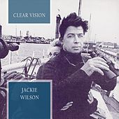 Clear Vision by Jackie Wilson