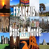 Français dans le monde von Various Artists
