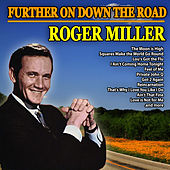 Further On Down the Road von Roger Miller