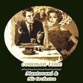 Common Time von Mantovani & His Orchestra