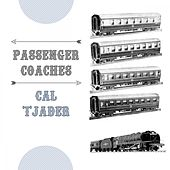 Passenger Coaches by Cal Tjader
