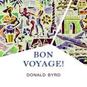Bon Voyage by Donald Byrd