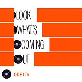 Look Whats Coming Out by Odetta