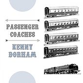 Passenger Coaches by Kenny Dorham