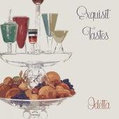 Exquisit Tastes by Odetta