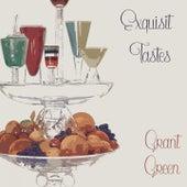 Exquisit Tastes van Grant Green