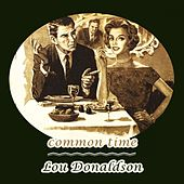 Common Time by Lou Donaldson