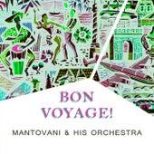 Bon Voyage von Mantovani & His Orchestra