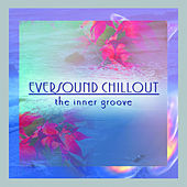 Eversound Chill Out by Various Artists