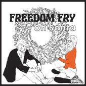 Oh Santa (Bad World) by Freedom Fry