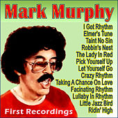 First Recordings by Mark Murphy