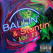 Ballin' & Stuntin', Vol. 11 de Various Artists