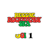 Reggae Rocksteady Ska Vol.1 by Various Artists