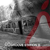 Groove Station III by Various Artists